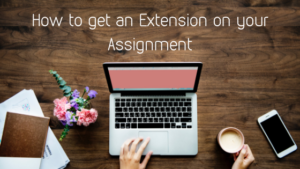 how to get extention on assignment