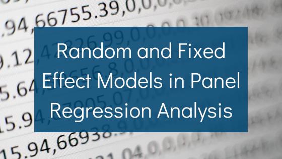 Random and Fixed Effect Models
